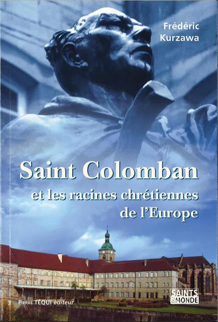 St Colomban et les racines Xtiennes de l'Europe - 1
